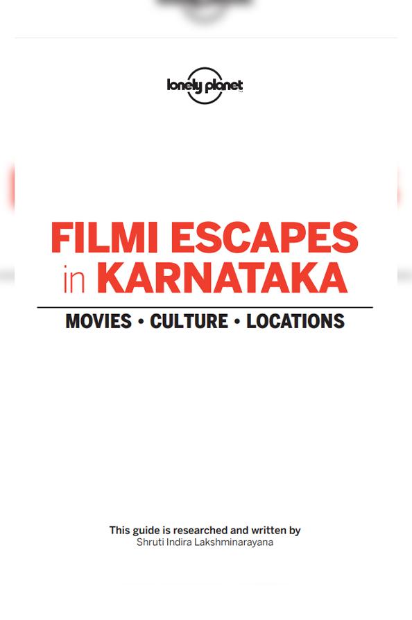 Filmi Escapes in Karnataka